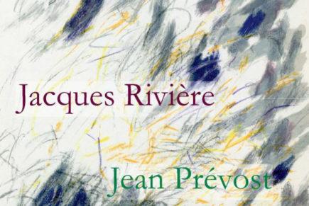 «Jacques Rivière. Jean Prévost», Europe, juin-août 2019